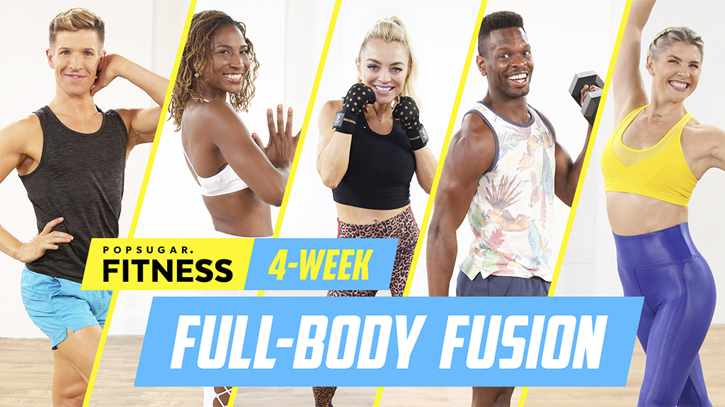 GLOW BY POPSUGAR - Check out my 4-Week Full Body Fusion Plan by GLOW